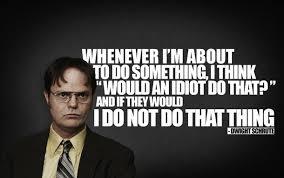 Dwight Meme - wise words from dwight schrute meme guy
