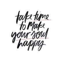 take time to make your soul happy the project