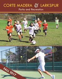 parks u0026 recreation corte madera ca official website
