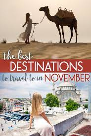 Where To Travel In November images The best destinations to travel to in november the blonde abroad jpg