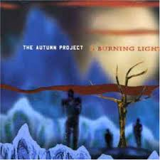 Burning Light The Autumn Project A Burning Light Cd Album At Discogs