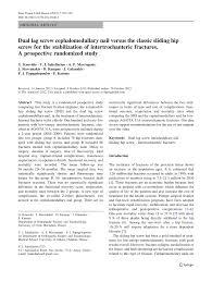 dual lag cephalomedullary nail versus the classic sliding