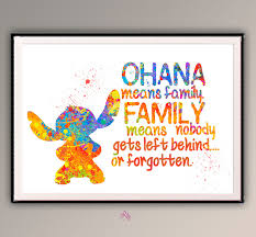 quote from family ohana means family family means nobody get left behind quote