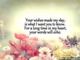 a quote to say thank you to someone for wishing you and being