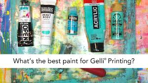 what s the best paint to use on kitchen doors what is the best paint for gelli printing