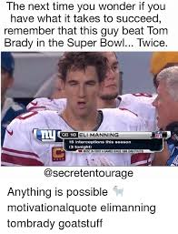 Eli Manning Memes - the next time you wonder if you have what it takes to succeed