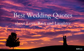 quotes for the on wedding day best wedding quotes about and laughter