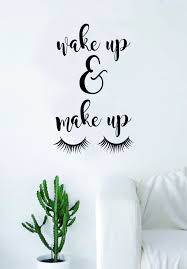 Latest In Home Decor Wake Up And Make Up Quote Wall Decal Sticker Room Art Vinyl