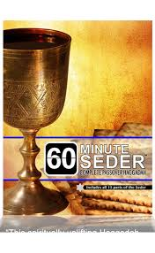 30 minute seder the haggadah that blends brevity with tradition 60minute seder complete passover haggadah