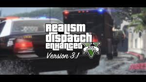 realism dispatch enhanced gta5 mods com