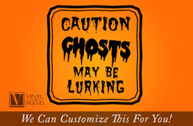caution ghosts may be lurking vinyl decal lettering sign for