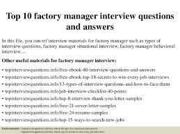 Resume For Factory Worker Top10factorymanagerinterviewquestionsandanswers 150317025516 Conversion Gate01 Thumbnail 4 Jpg Cb U003d1504877604