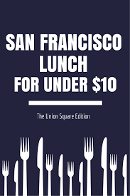 best cheap places to eat in union square u2014 creative business league