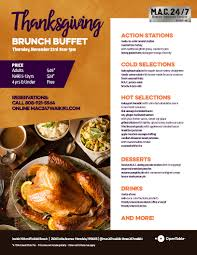 thanksgiving brunch buffet mac 24 7 restaurant bar