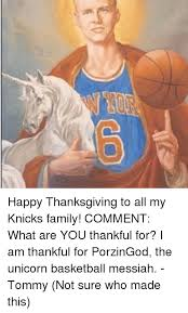 happy thanksgiving to all my knicks family comment what are you