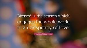 hamilton wright mabie quote blessed is the season which engages