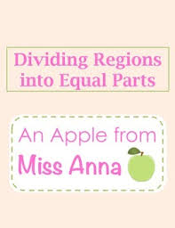 dividing regions into equal parts by an apple from miss anna tpt