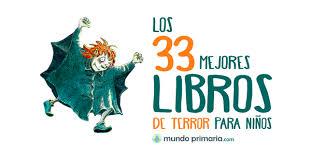 colombia libro de lectura grado 6 los 33 mejores libros de terror para niños