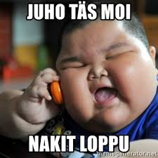 Meme Moi - juho täs moi nakit loppu fat chinese kid meme generator