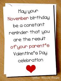 comical funny birthday card november birthday be a constant