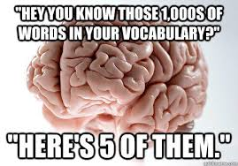 Scumbag Brain Meme Generator - scumbag brain know your meme