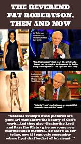 pat robertson s newest masterbation material an irreverent