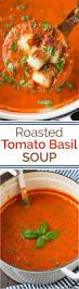 best 25 roasted tomato basil soup ideas only on pinterest