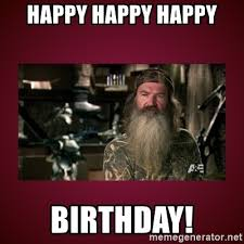 Duck Dynasty Birthday Meme - duck dynasty happy birthday meme mne vse pohuj