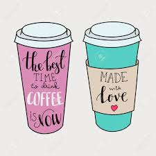 the best time for coffee is now made with love lettering on