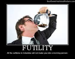 Best Office Memes - futility demotivational poster