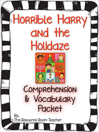 horrible harry and the holidaze comprehension vocab packet