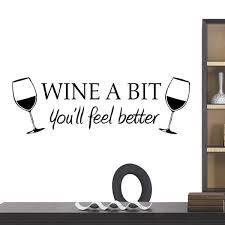 morden wine a bit you ll feel better quote wall sticker decal
