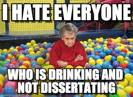 dissertating grumpy grandma i everyone who is drinking and not