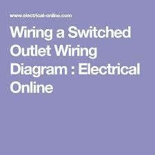 25 unique outlet wiring ideas on pinterest electrical switch