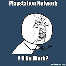 Playstation Meme - playstation network create your own meme