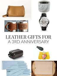 3rd anniversary gift ideas for him leather gifts for a 3rd anniversary talk