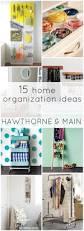 15 home organization ideas u2013 hawthorne and main