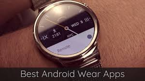 android wear 20 of the best android wear apps for your smartwatch