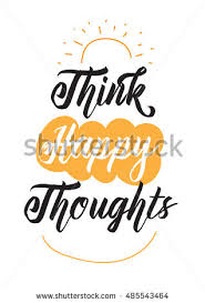 words of wisdom for the happy think happy thoughts typographic design words stock illustration