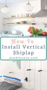 shiplap kitchen backsplash with cabinets how to install a vertical shiplap backsplash a nod to navy