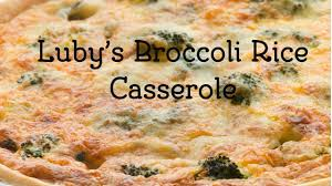 how to make luby s brocolli rice casserole