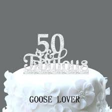 50th cake topper 50th cake toppers for birthdays and fabulous topper birthday
