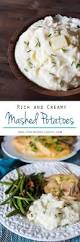 best mashed potatoes recipe for thanksgiving top 25 best creamy mashed potatoes ideas on pinterest healthy