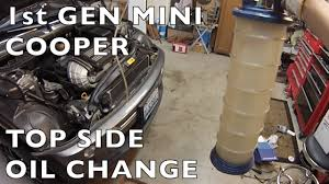 topside oil change mini cooper r50 r52 r53 u0026r56 youtube