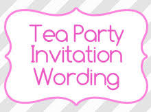 bridal tea party invitation wording tea party invitation wording ideas birthday invitation wording