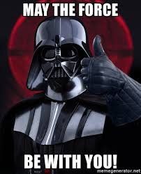 May The Force Be With You Meme - may the force be with you vader thumbs up meme generator