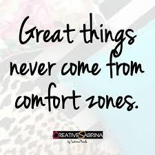 Comfort Quote Les 25 Meilleures Idées De La Catégorie Out Of Comfort Zone Sur