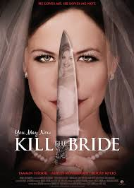 You May Now Kill the Bride-You May Now Kill the Bride