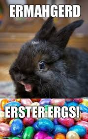 Easter Funny Memes - image tagged in funny easter rabbits bunnies ermahgerd imgflip