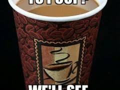 Coffee Meme Images - coffee meme weknowmemes